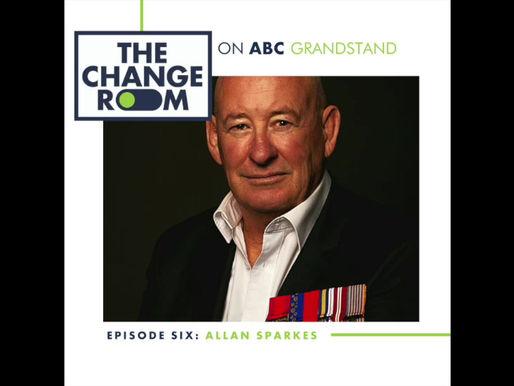 ABC Grandstand & The Change Room: Episode 6 - Allan Sparkes CV, OAM, VA