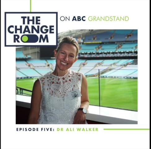 ABC Grandstand & The Change Room: Episode 5 - Dr Ali Walker
