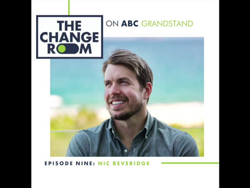 ABC Grandstand & The Change Room: Episode 9 - Nic Beveridge