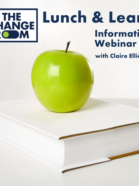 The Change Room Lunch & Learn  Case Manager Training - Tuesday 16 February 2021