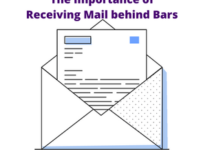 The Importance of Receiving Mail behind Bars