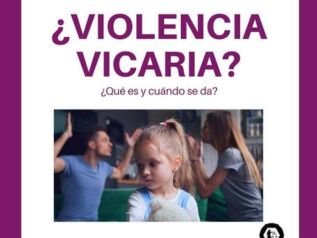 ¿Qué es la Violencia Vicaria?