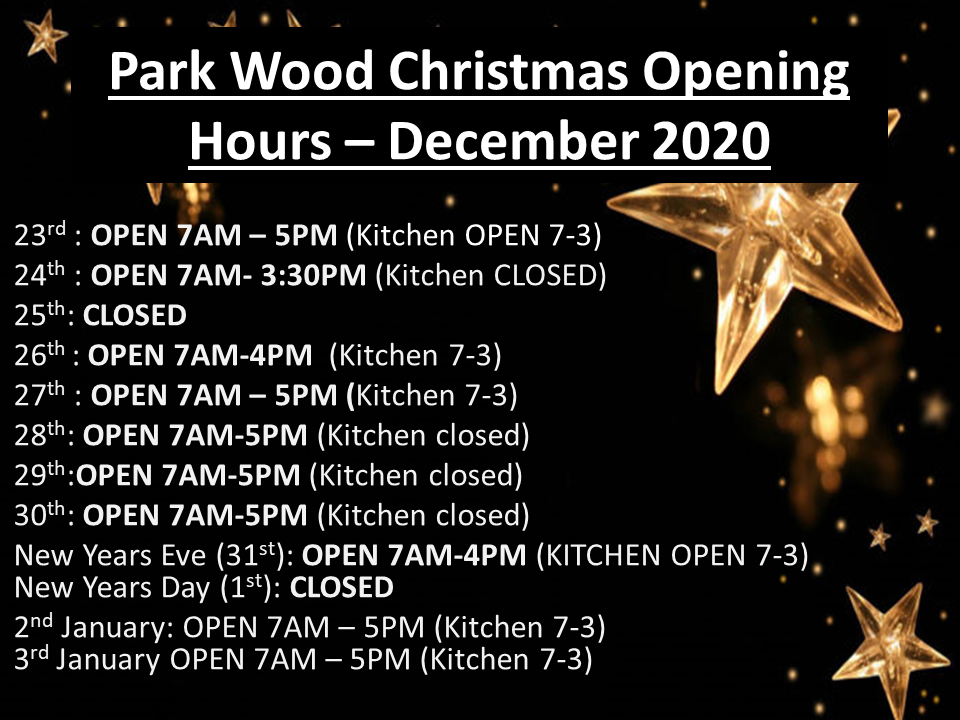 Park Wood XMAS Opening hours 2020.png