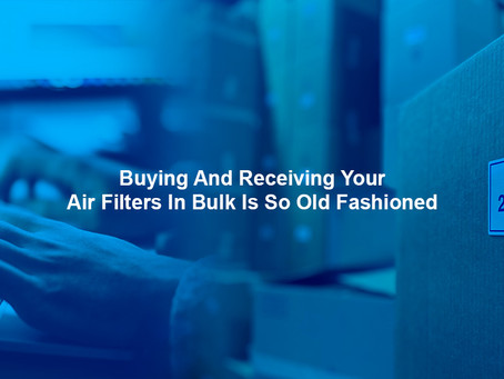 Are you buying, receiving, and installing filters the old fashioned way?