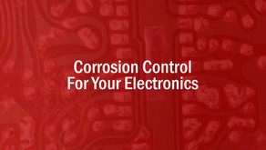 Corrosion Control For Your Electronics