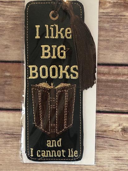 I Like Big Books and I cannot lie Vinyl Bookmark - Ready to Ship