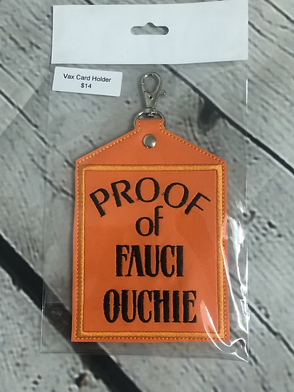 Orange  Fauci Ouchie Vaccine Card Holder - Ready to Ship