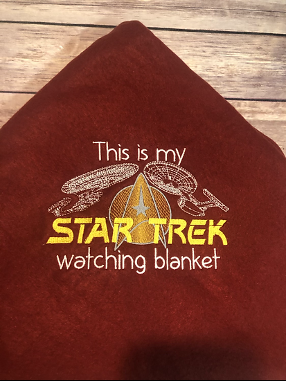 This is my STAR TREK watching Blanket - Ready To Ship