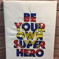 Be Your Own Superhero Wonder Woman themed - Embroidered Wall Art -Ready to Ship