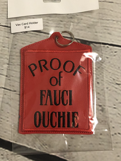 Red Fauci Ouchie Vaccine Card Holder - Ready to Ship