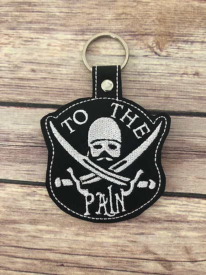To The Pain Embroidered Key Chain