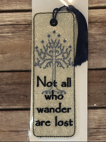 Not all who wander are lost Vinyl Bookmark - Ready to Ship