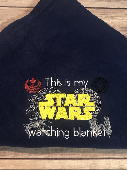 This is my STAR WARS watching Blanket - Ready To Ship