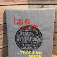 I Love you to the Moon...Thats No Moon - Wall Art - Made To Order