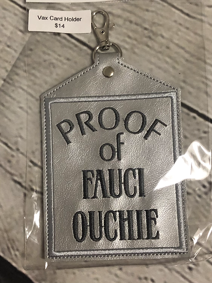 Silver Fauci Ouchie Vaccine Card Holder - Ready To Ship!