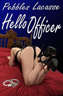 Hello Officer jpeg.jpg