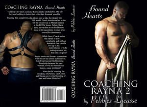 COACHING RAYNA #2: BOUND HEARTS IS LIVE!!!!