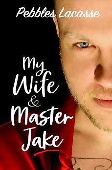 For ebook My Wife & Master Jake.jpg