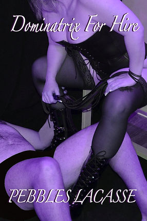 #1 For Short Story Dominatrix For Hire.j