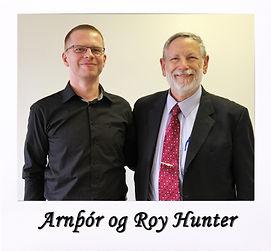 Arnþór og Roy Hunter