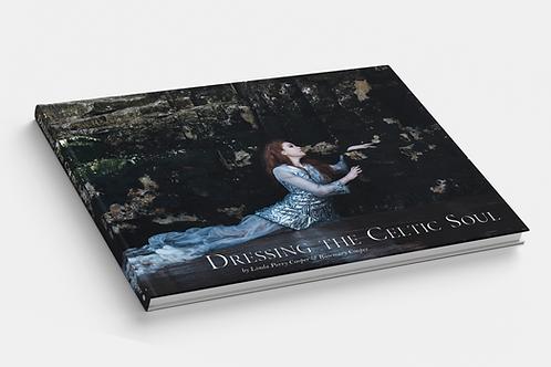 Dressing the Celtic Soul | Hard Cover Book