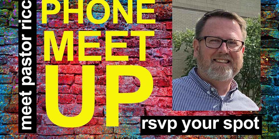 Phone Meet Up #2