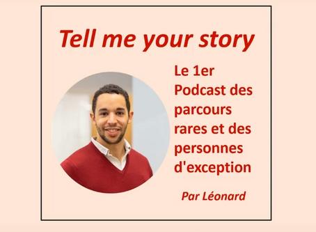 "Podcast ""Tell me your story"" avec Leonard Collon"