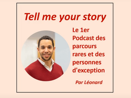 "Podcast ""Tell me your story"" avec Leonard Collon"