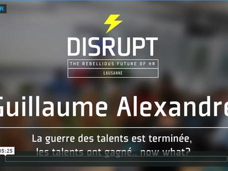 """#disruptHR """"la guerre des talents est terminée, les talents ont gagné.... now what?"""" (vidéo)"""