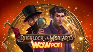 Sherlock and Moriarty Wowpot slot Microgaming ThisWin