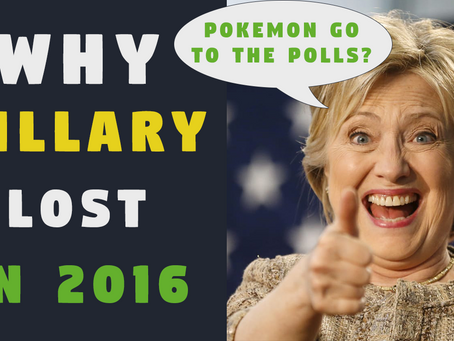 Why Did Hillary Lose in 2016?