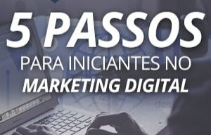 5 passos para o marketing digital