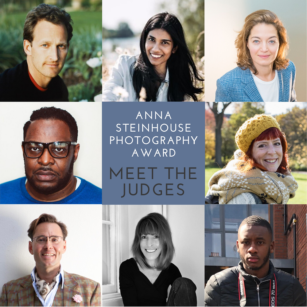 Some of Britain's most prominent photographers join the judging panel for the inaugural Anna Steinhouse Photography Prize, including: Clem Ono, Carol Allen-Story, Robert Fairer, Brunel Johnson, Guy Hills and Nia Ravichandran