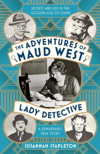 The Adventures of Maud West