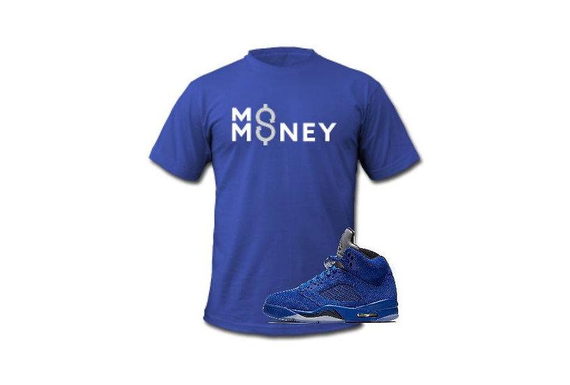 Mo Money Royal 5 Tee