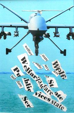 ''Welfare not Warfare'' (collage) (2013)