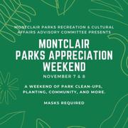 MONTCLAIR PARKS APPRECIATION WEEKEND!
