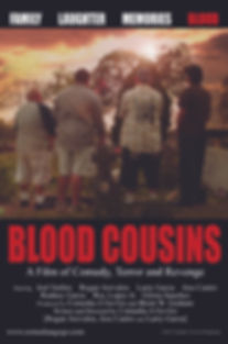 Blood Cousins | A Film of Comdy, Terror and Revenge