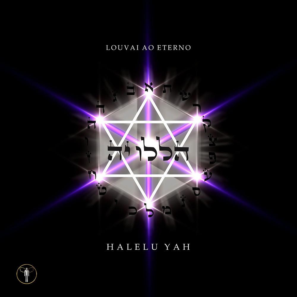 HALELUYAH - LOUVAI AO ETERNO