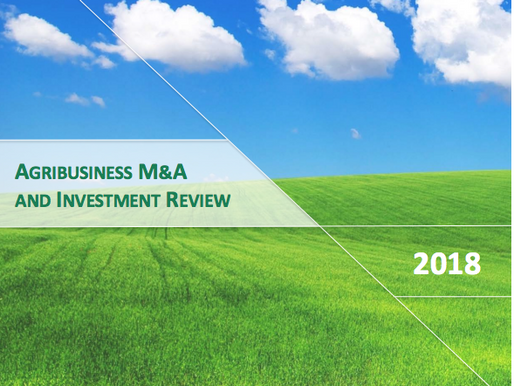 2018 Agribusiness M&A and Investment Review