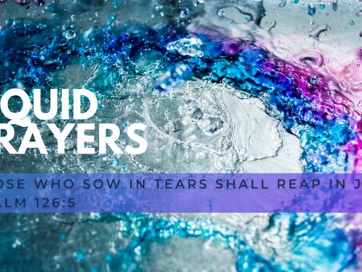 Liquid Prayer