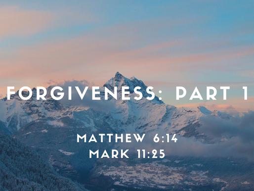 Forgiveness, Part 1