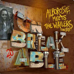 Alborosie - Unbreakable: Alborosie Meets the Wailers United
