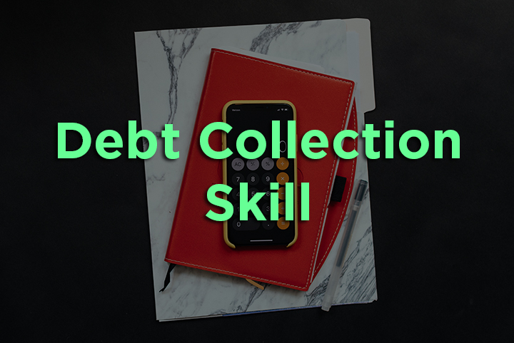 Debt Collection Skills
