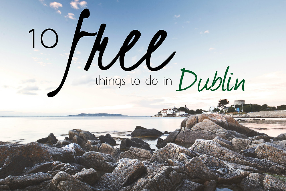 10 free things to do in dublin