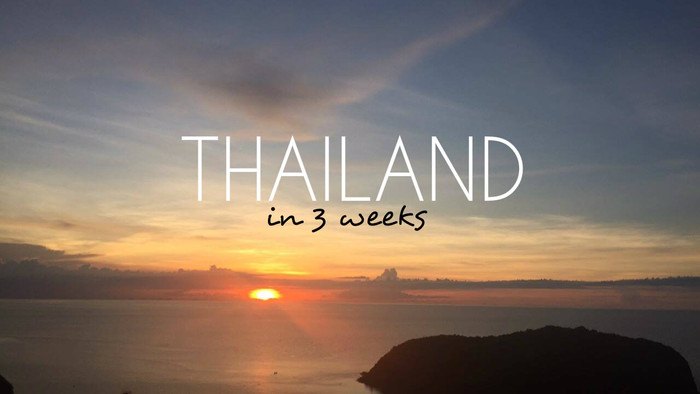 Guest Post: 6 weeks, 3 countries! First Stop Thailand
