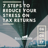 7 Steps To Reduce Your Stress on Tax Returns