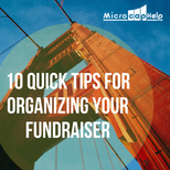 10 Quick Tips for Organizing Your Fundraiser