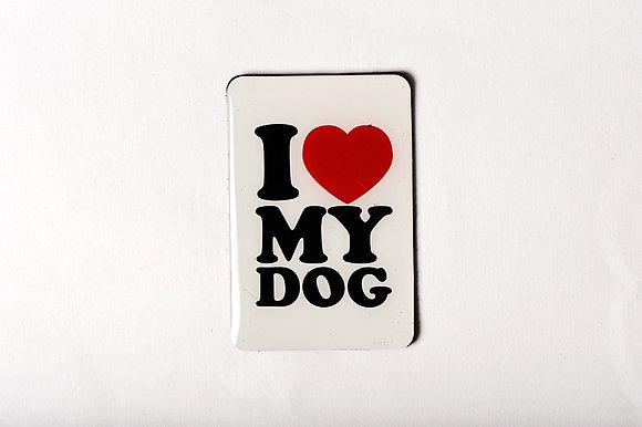 "Magnet "" I Love my dog"""