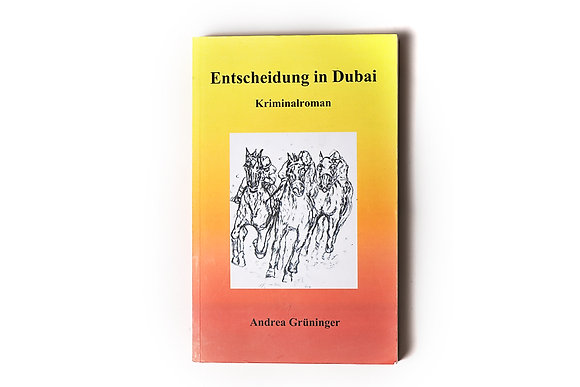 """Buch """" Entscheidung in Dubai"""""""